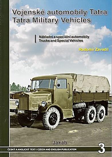 Vojenské automobily Tatra - nákladní a speciální automobily - Zavadil Radomír - 21x29,7