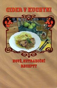 Cider v kuchyni - Nové netradiční recepty