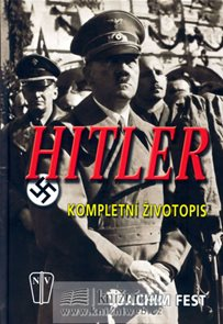 Hitler - Kompletní životopis