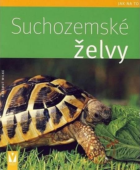 Suchozemské želvy - Wilke Hartmut - 16,5x20