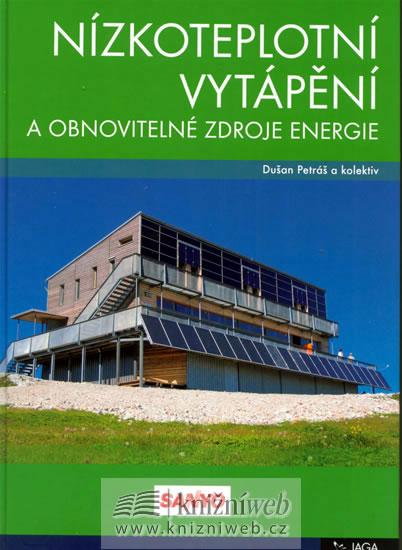 Nízkoteplotní vytápění a obnovitelné zdroje energie - Petráš Dušan - 21,5x30,3