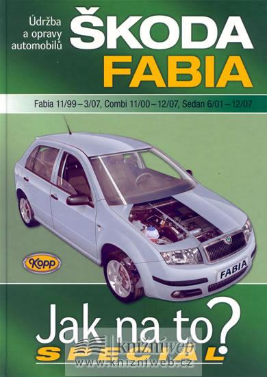 Škoda Fabia 11/99-12/07 - Jak na to? Speciál - neuveden - 21x29,4