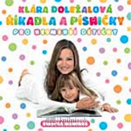 Říkadla a písničky pro nejmenší dětičky - CD - Doležalová Klára - 12,5x14