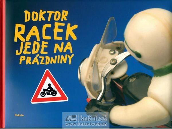 Doktor Racek jede na prázdniny - Rezková Milada - 20,5x27,5