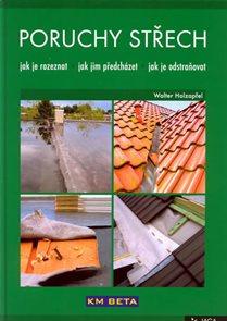 Poruchy střech