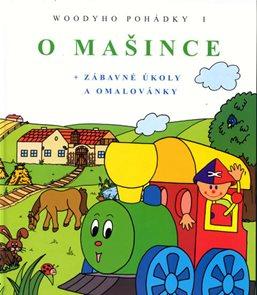 O mašince - Woodyho pohádky 1.-2. vydání
