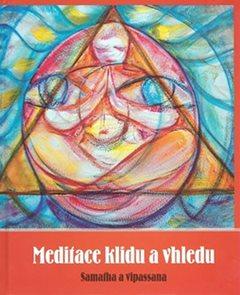 Meditace klidu a vhledu - Samaíha a vipassana