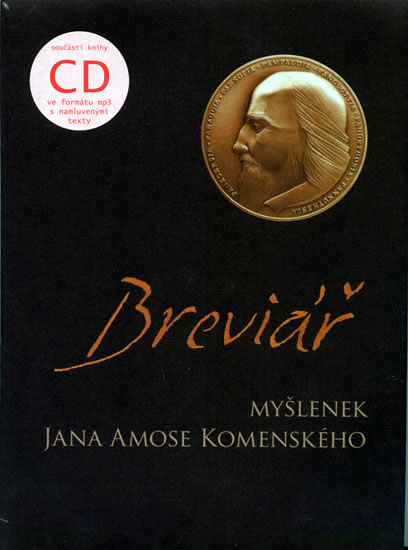 Breviář myšlenek Jana Amose Komenského + CD - Komenský Jan Ámos - 16,5x22,5