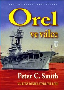 Orel ve válce - Válečný deník letadlové lodi