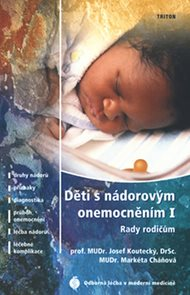 Děti s nádorovým onemocněním I. - Rady rodičům