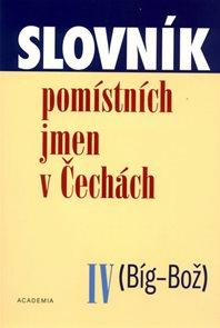 Slovník pomístních jmen v Čechách IV. (Bíg-Bož)