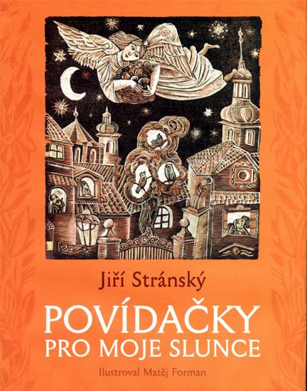 Povídačky pro moje slunce - Stránský Jiří - 19,4x24,5