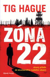Zóna 22 - Drsný příběh ze současného ruského vězení