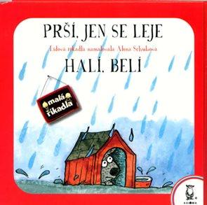 Prší, jen se leje / Halí, belí