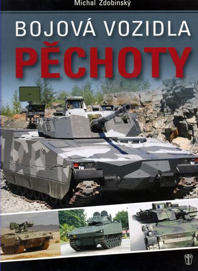 Bojová vozidla pěchoty - Zdobinský Michal - 23,8x29,7