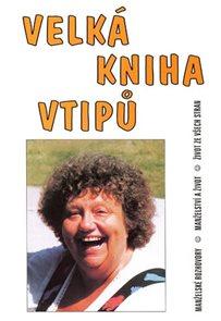 Velká kniha vtipů - Manželské rozhovory / Manželství a život / Život ze všech stran (na obálce Helen
