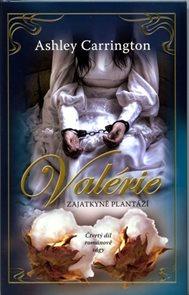Valérie - Zajatkyně 4.díl