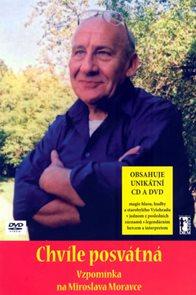 Chvíle posvátná - Vzpomínka na Miroslava Moravce + CD + DVD