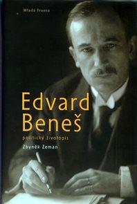 Edvard Beneš – politický životopis - 2. vydání