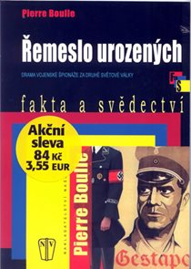 Řemeslo urozených - Drama vojenské špionáže na druhé světové války - brož.