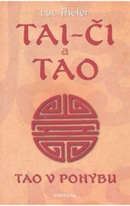 Tai-či a Tao - Tao v pohybu