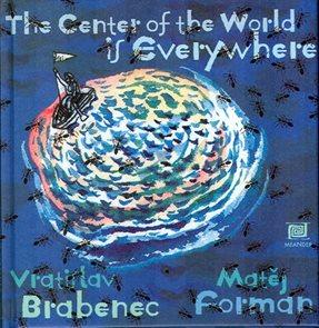 Všude je střed světa – anglická verze