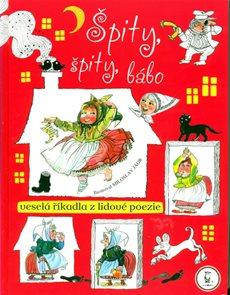 Špity,špity bábo - Veselá říkadla z lidové poezie