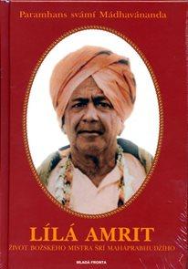 Lílá Amrit - Život božského Mistra šrí Maháprabhudžího