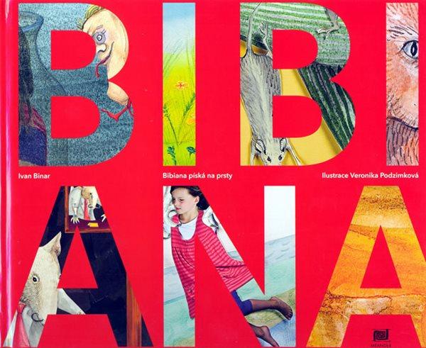 Bibiana píská na prsty - Binar Ivan - 22,5x26,4
