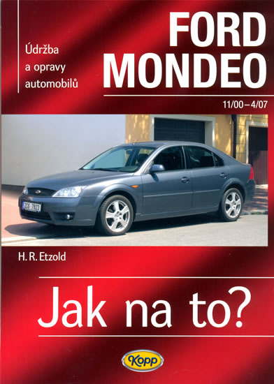 Ford Mondeo - 11/2000-4/2007 - Jak na to? - 85. - Etzold Hans-Rudiger Dr. - 20,6x28,7