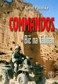 Commandos - bič na Taliban