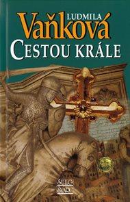 Cestou krále - Zrození království III.