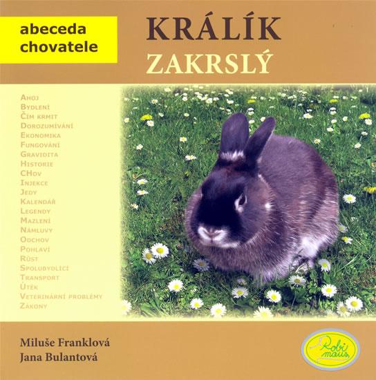 Králík zakrslý - Abeceda chovatele - Franklová Miluše - 19x19