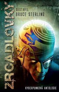 Zrcadlovky - Kyberpunková antologie