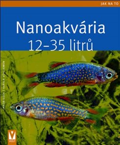 Nanoakvária – 12–35 litrů - Jak na to