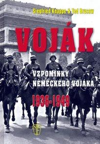 Voják - Vzpomínky německého vojáka 1936-1949