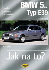 BMW 5.. -Typ E39 - 12/95–6/03 - Jak na to? 107.