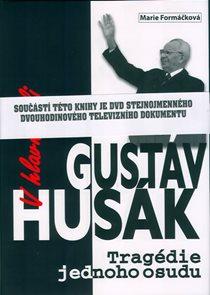 V hlavní roli Gustáv Husák - Tragédie jednoho osudu + DVD