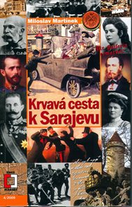 Krvavá cesta k Sarajevu