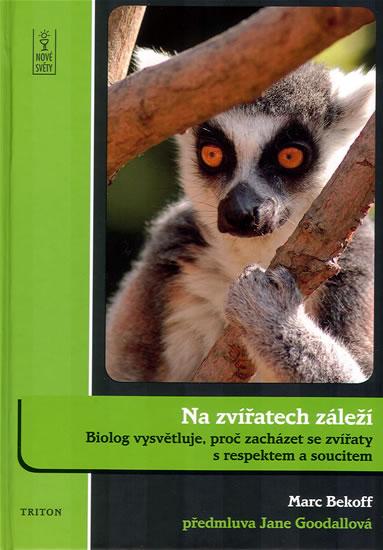 Na zvířatech záleží - Bekoff Marc - 14,5x20,6