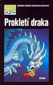 Prokletí draka - Trojka na stopě