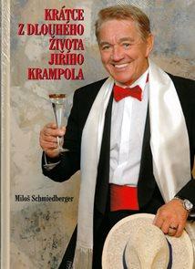 Krátce z dlouhého života Jiřího Krampola