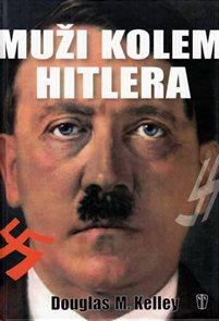 Muži kolem Hitlera