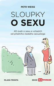 Sloupky o sexu - 40 úvah o sexu a vztazích
