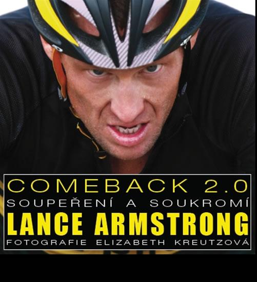 Lance Armstrong - Comeback 2.0 - Soupeření a soukromí - neuveden - 24,1x24,2