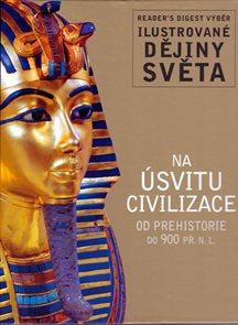Na úsvitu civilizace - Ilustrované dějiny světa