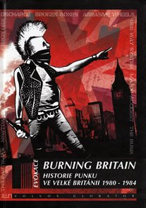Burning Britain - Historie punku ve Velké Británii 1980-1984