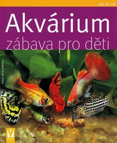 Akvárium – zábava pro děti - Jak na to