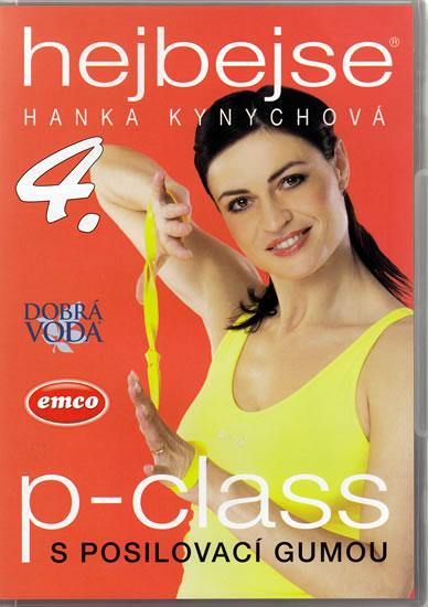 Hejbejse 4 - P-Class s posilovací gumou - DVD - Kynychová Hanka - 13,5x19