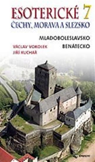 Esoterické Čechy, Morava a Slezsko 7 - Kuchař Jiří, Ing. - 13x22